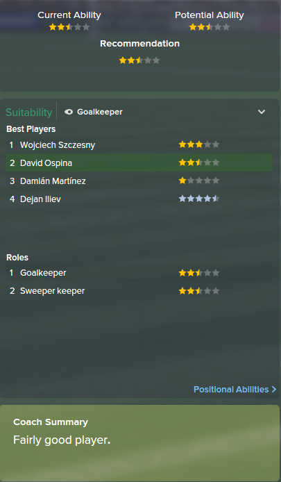 David Ospina, FM15, FM 2015, Football Manager 2015, Scout Report, Current & Potential Ability